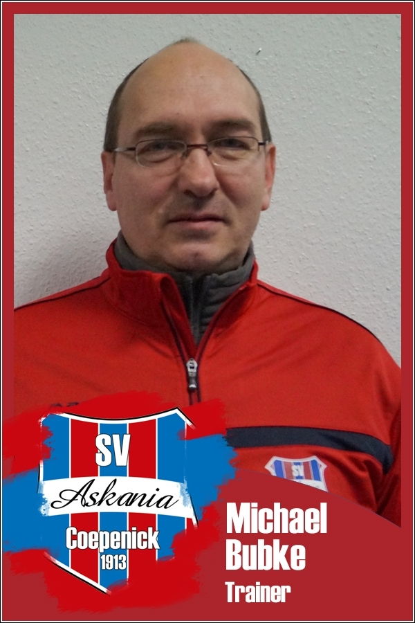 Michael Bubke (Trainer 1.E-Junioren 2016/2017)