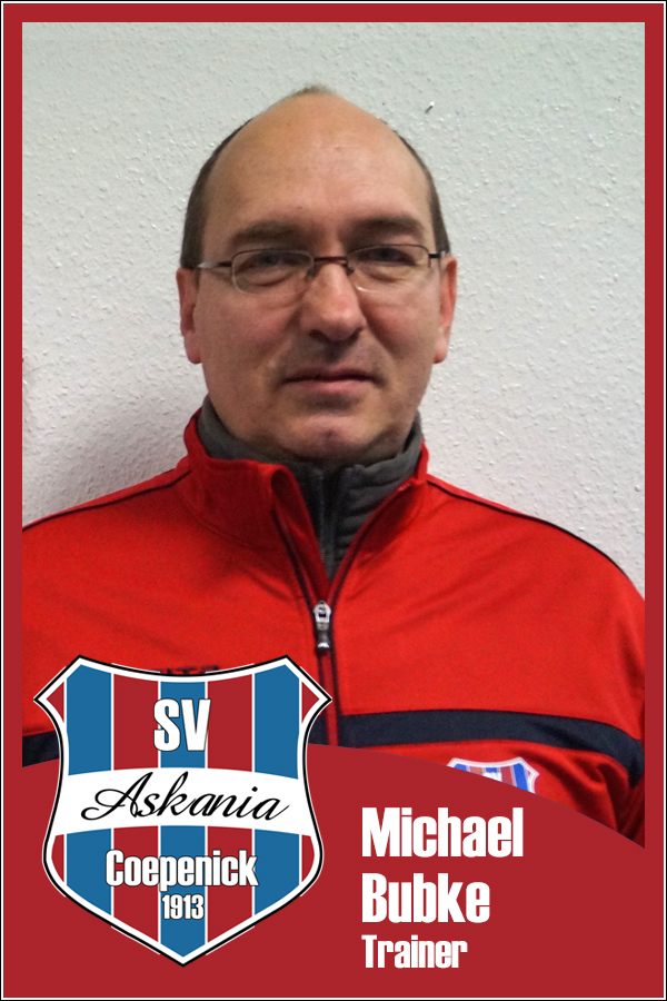 Michael Bubke (Trainer 2.E-Junioren 2015/2016)